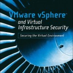 VMwarevSphereandVirtualInfrastructureSecurity